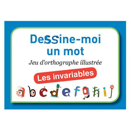 Dessine-moi un mot : les invariables