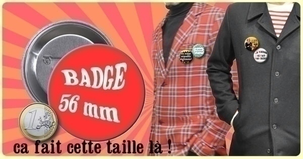 Badge ou Aimant - Article ni repris ni échangé