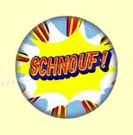 Badge ou Aimant - POP Schnouf