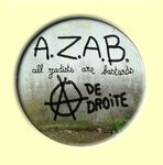 Badge ou Aimant de DROITE : A.Z.A.B. All zadists are bastards