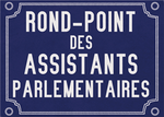 Carte postale 10 x 15 - ROND-POINT DES ASSISTANTS PARLEMENTAIRES