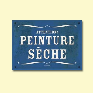 Carte postale - n° P04 - ATTENTION, PEINTURE SÈCHE