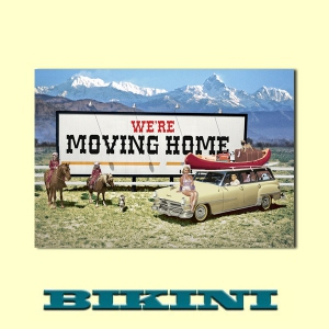 Carte postale BIKINI - We're moving home (Nous déménageons)