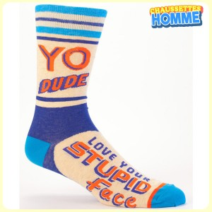 Chaussettes homme BlueQ - YO DUDE - Love your stuped face*
