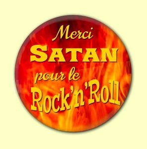Badge ou Aimant - Merci Satan pour le Rock'n'Roll - Version croix