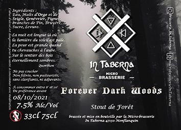 Forever Dark Woods In Taberna 33 cl