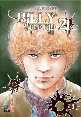 « Billy the Kid 21 » NOBORU ROKUDA