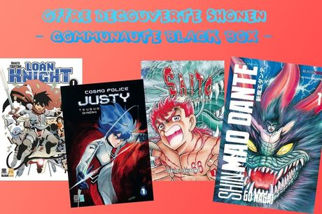 OFFRE DECOUVERTE SHONEN ( LOAN KNIGHT TOME 1 + JUSTY T1 + SAITO T1 + MAO DANTE T1 ) OFFRE RESERVEE AUX PARTICULIERS