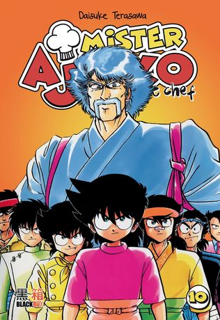 Mister Ajikko - Le petit chef - 400 PAGES - Tome 10 fin