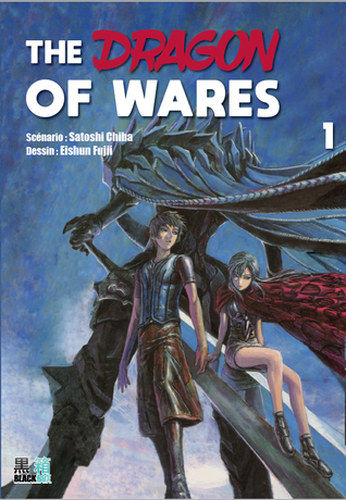 The Dragons of Wares TOME 1