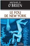 Le fou de New-York