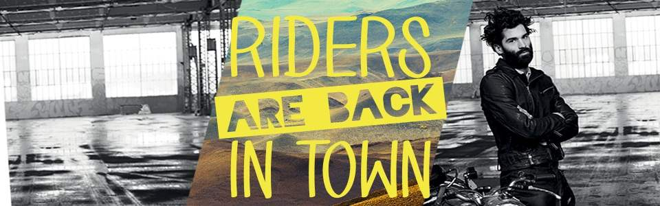 Riders are back in town - automne hiver 2015