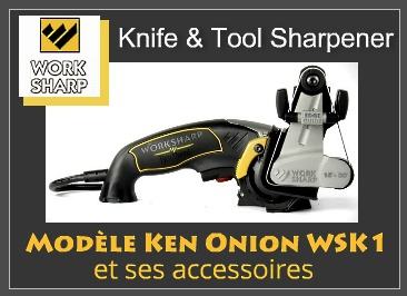 Work Sharp electrical sharpeners KEN ONION EDITION WSK1 and accessories