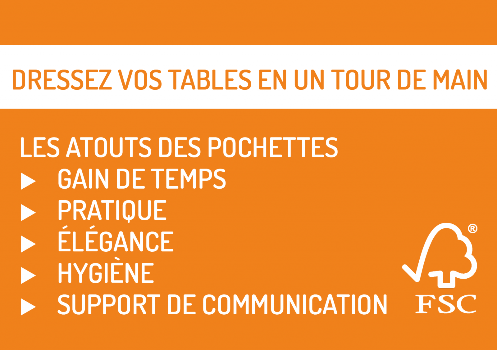 Dressez vos tables en un tour de main