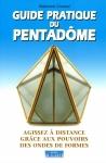 Guide pratique du Pentadôme