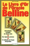 Le livre d'or de l'Oracle Belline