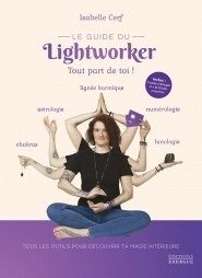 LE GUIDE DU LIGHTWORKER
