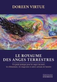 Le royaume des Anges terrestres Auteur : Doreen VIRTUE