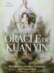 Oracle de Kuan Yin (Coffret) Auteur : Alana FAIRCHILD