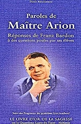 PAROLES DU MAÎTRE ARION