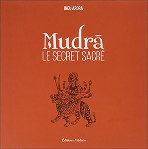 MUDRA, LE SECRET SACRÉ