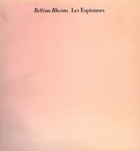 Rheims Bettina Les Espionnes - ISBN 3929078074.