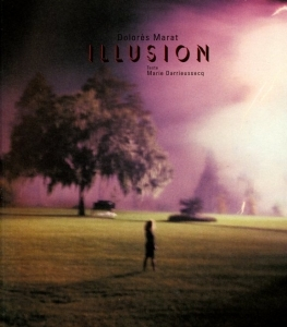 Marat Dolorès Illusion - ISBN 2914381492.