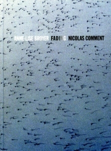 Broyer Anne-Lise, Comment Nicolas Fading - ISBN 2350460727.