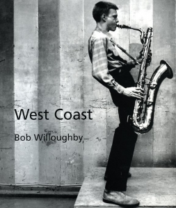 Willoughby Bob West coast - ISBN 2350460231.