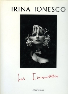 Ionesco Irina Les immortelles - ISBN 2859491287.