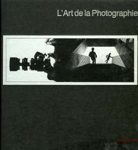 Collectif L'art de la photographie nouvelle édition - ISBN 273440009X.