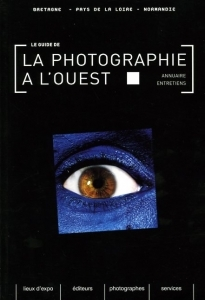 Collectif Guide de la photographie à l'Ouest.