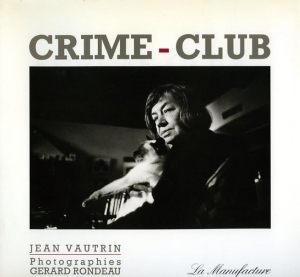 Rondeau Gérard Crime-club - ISBN 2904638466.