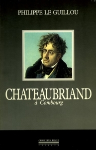 Hervoche Jean Chateaubriand à Combourg - ISBN 2868081118.