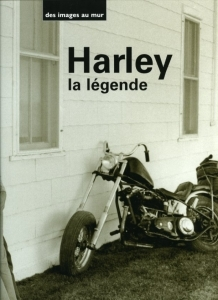 Lyon, Sander, Stock, Turnley Harley la légende - ISBN 2845671652.
