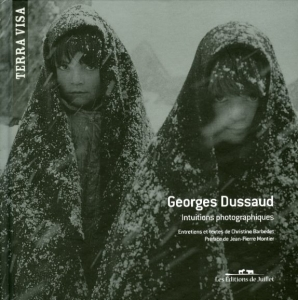 Dussaud Georges Intuitions photographiques - ISBN 9782953254525.