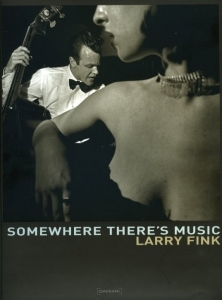 Fink Larry Somewhere there's music - ISBN 8889431563.