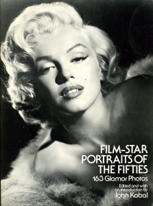 Kobal John Film-star portraits of the fifties - ISBN 0486240088.
