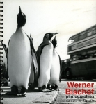 Bischof Werner Photographies - ISBN 2877700127.