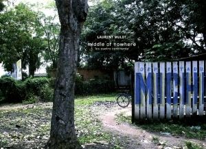 Mulot Laurent Middle of nowhere - ISBN 9782952346788.