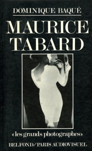Baqué Dominique Maurice Tabard - ISBN 2714427448.