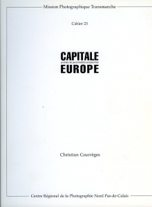 Courrèges Christian Capitale Europe - ISBN 2904538593.