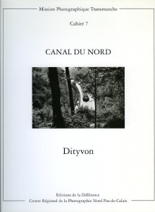 Dityvon Claude Canal du Nord - ISBN 2904528232.