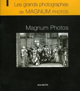 Magnum photos Les grands photographes de Magnum photos.