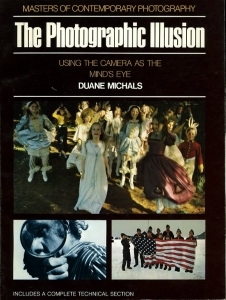 Michals Duane The potographic illusion - ISBN 0500540349.