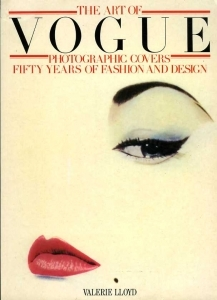 Lloyd Valérie The art of Vogue photographic covers fifty years of fashion and design - ISBN 0517558572.