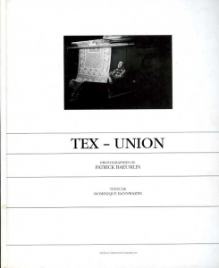 Baeumlin Patrick Tex-Union - ISBN 2951176511.