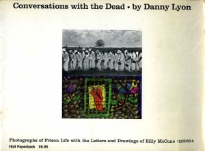 Lyon Danny Conversations with the death - ISBN 003085069X.