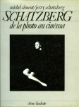 Schatzberg Jerry De la photo au cinéma - ISBN 2851083120 - EAN 9782851083128.