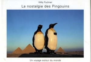Puchner Willy La nostalgie des pingouins - ISBN 3829014090.